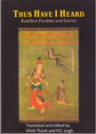 Thus Have I Heard: Buddhist Parables and Stories