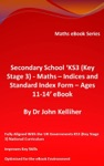Secondary School KS3 Key Stage 3 - Maths  Indices And Standard Index Form - Ages 11-14 EBook