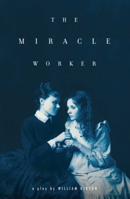 The Miracle Worker - William Gibson book