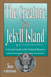 The Creature from Jekyll Island book