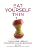 Eat Yourself Thin - Gill Paul