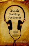 Stark Raving Obedience