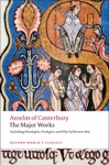 Anselm Of Canterbury The Major Works