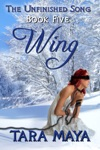 The Unfinished Song Book 5 Wing