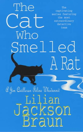 The Cat Who Smelled a Rat (The Cat Who… Mysteries, Book 23) - Lilian Jackson Braun