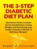 The 3-Step Diabetic Diet Plan