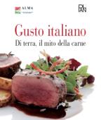 Gusto Italiano - Di terra, il mito della carne