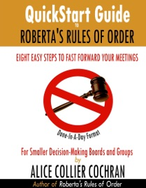 Quickstart Guide To Roberta S Rules Of Order