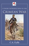 A Short Introduction To The Crimean War