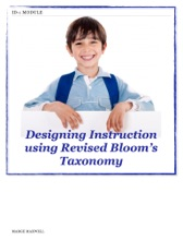 Designing Instruction using Revised Bloom's Taxonomy