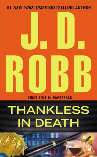 J. D. Robb - Thankless in Death