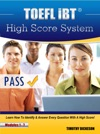 TOEFL IBT High Score System Learn How To Identify  Answer Every Question With A High Score