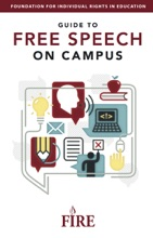 FIRE's Guide to Free Speech on Campus