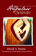 The Hopeless Christiantic