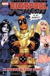 Deadpool Vol 3 X Marks The Spot