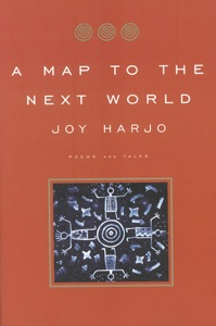 A Map to the Next World: Poems and Tales