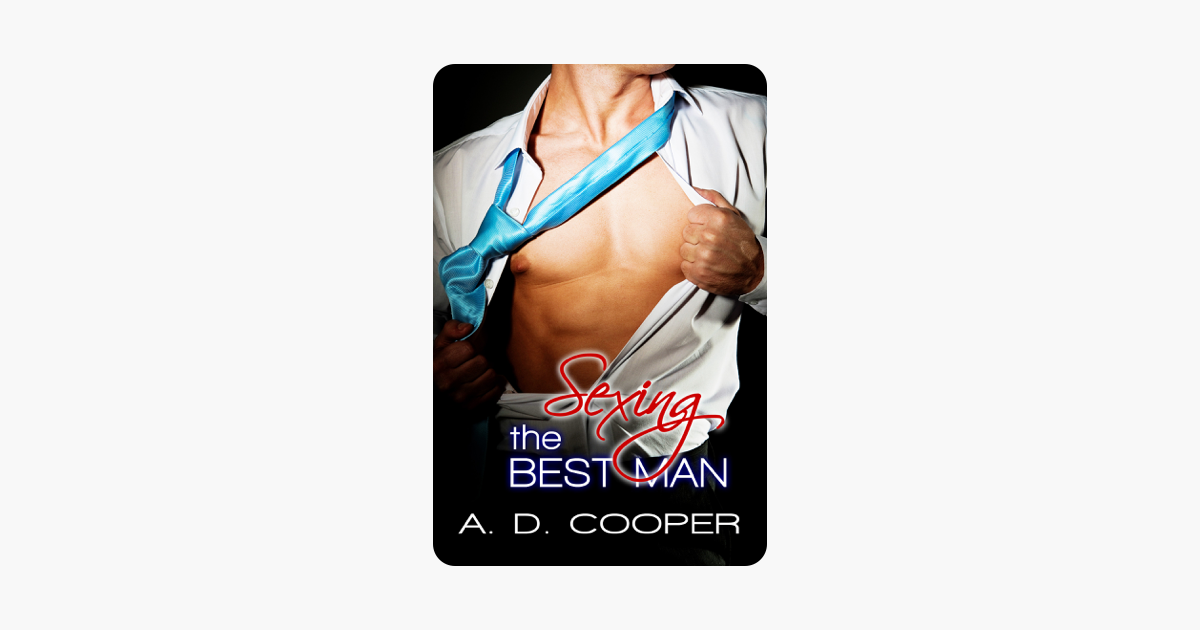 Sexing The Best Man (Gay Erotic Encounters)