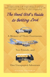 The Good Girl S Guide To Getting Lost