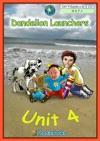 Dandelion Launchers Unit 4 Ted