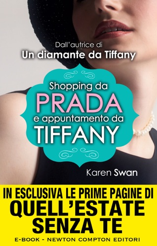 Karen Swan - Shopping da Prada e appuntamento da Tiffany