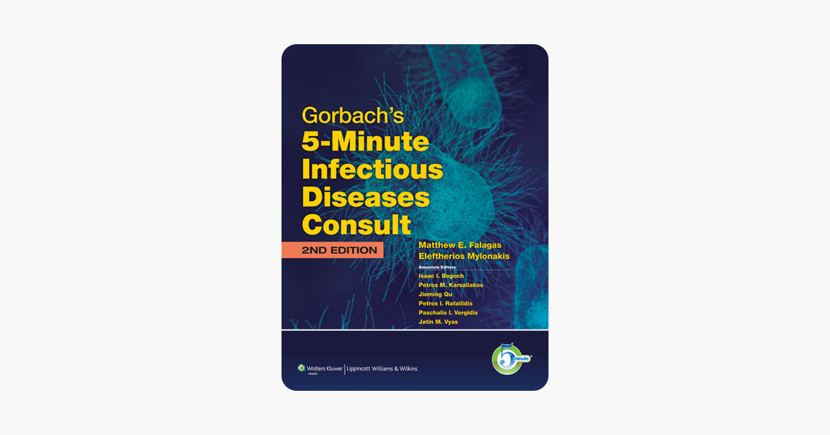 Gorbach's 5-Minute Infectious Diseases Consult: 2nd Edition