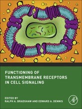 Functioning Of Transmembrane Receptors In Signaling Mechanisms (Enhanced Edition)