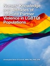 Nurses Knowledge And Attitudes Of Intimate Partner Violence In LGBTQI Populations