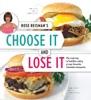 Rose Reisman's Choose It And Lose It