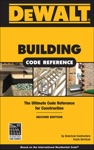 DEWALT Building Code Reference 2e