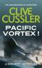 Clive Cussler - Pacific Vortex! artwork