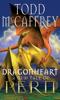 Dragonheart - Todd McCaffrey