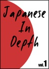Japanese In Depth Vol1