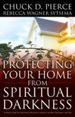 Protecting Your Home from Spiritual Darkness Book Cover