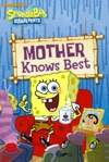 Mother Knows Best SpongeBob SquarePants