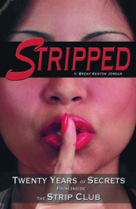 Stripped: Twenty Years of Secrets From Inside the Vegas Strip Club Book Review