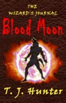 The Wizards Journal Blood Moon - Book 1