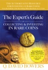 The Experts Guide To Collecting  Investing In Rare Coins
