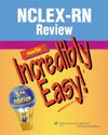 NCLEX-RN Review Made Incredibly Easy 5th Edition