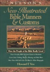 Nelsons New Illustrated Bible Manners And Customs