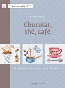 Chocolat, thé, café Book Cover