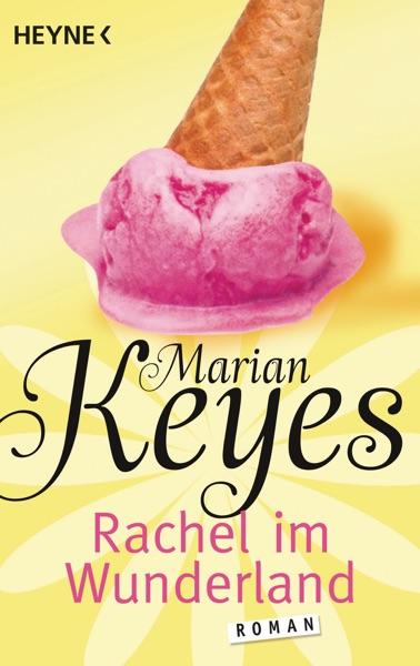 Rachel im Wunderland - Marian Keyes book cover