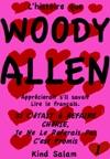 Lhistoire Que Woody Allen Apprcierait Sil Savait Lire Le Franais Si Ctait  Refaire Chrie Je Ne Le Referais Pas Cest Promis