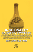 Indus Valley Painted Pottery - A Comparative Study of the Designs on the Painted Wares of the Harappa Culture Book Cover