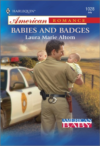 Laura Marie Altom - Babies and Badges