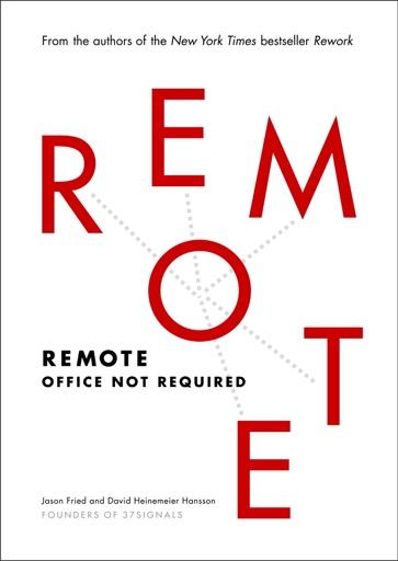 Remote - Jason Fried & David Heinemeier Hansson