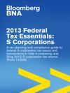 2013 Federal Tax Essentials S Corporations