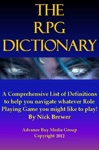Role Playing Games Dictionary  An Easy To Understand Guide - Its Not What You Play Its How You Play