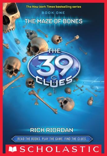 Rick Riordan - The 39 Clues Book 1: The Maze of Bones