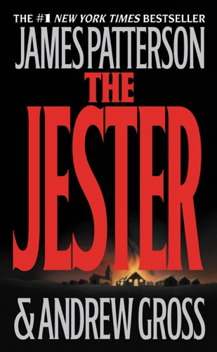 James Patterson & Andrew Gross - The Jester