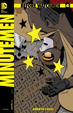 Before Watchmen Minutemen 4 By John Higgins J Michael